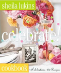 Book cover for Sheila Lukins' Celebrate