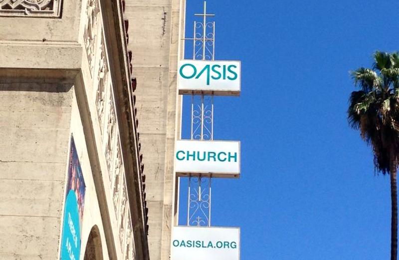 The Oasis Church in Los Angeles
