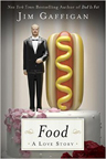 The book cover of Jim Gaffigan's Food: A Love Story