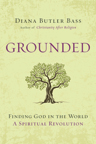The book cover for Diana Butler Bass's Grounded