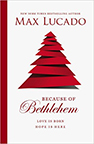 Max Lucado's Because of Bethlehem Book Cover