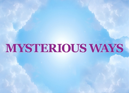 Clouds, Blue Sky and the words: Mysterious Ways