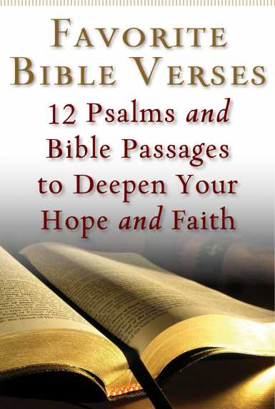 Favorite bible verses 12 psalms and bible passages to deepen your get this free ebook now favorite bible verses 12 psalms and bible passages to deepen your hope and faith malvernweather Gallery
