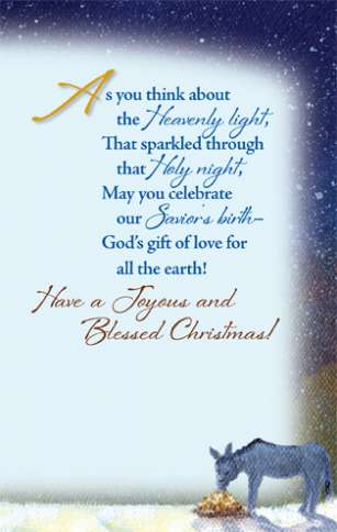 Guideposts: As you think about the Heavenly light that sparkled through that Holy night, may you celebrate our Savior's birth--God's gift of love for all the earth! Have a Joyous and Blessed Christmas!