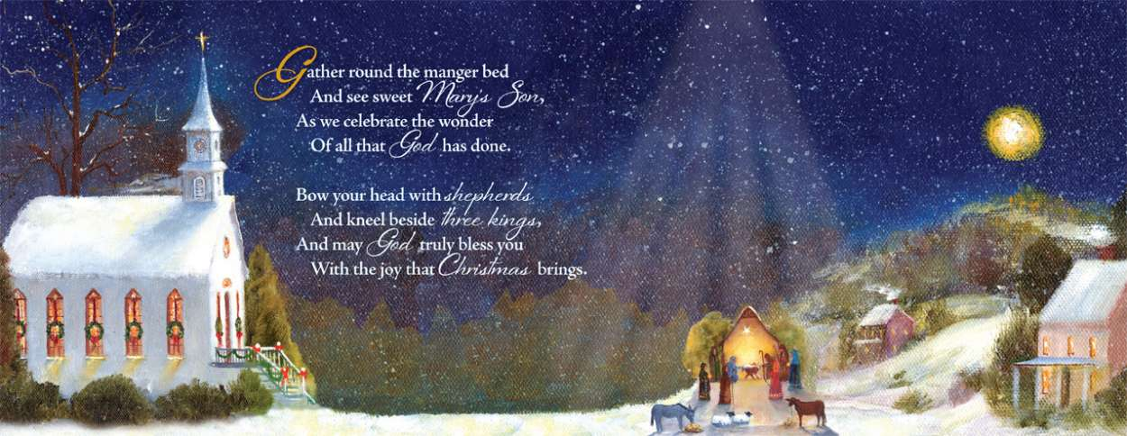 Guideposts: Gather round the manger bed and see sweet Mary's Son, as we celebrate the wonder of all that God has done. Bow your head with shepherds and knell beside three kings, and may God truly bless you with the joy that Christmas brings.