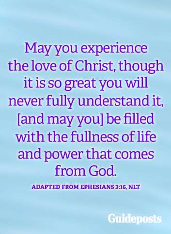 May you experience the love of Christ.