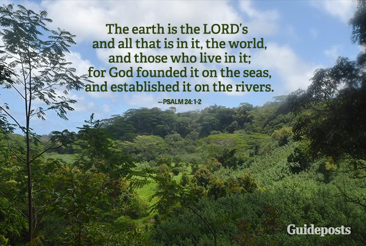 Earth day bible verses guideposts for Garden state pool scene quote