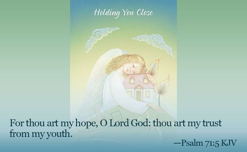 Someone Cares: For thou art my hope, O Lord God: thou art my trust from my youth. Psalm 71:5