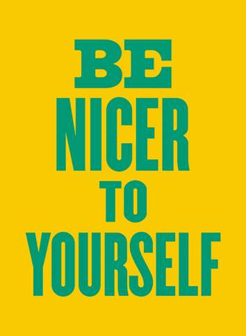 Guideposts: image reading, Be Nicer to Yourself