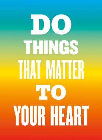 Guideposts: Image reading, Do things that matter to your heart