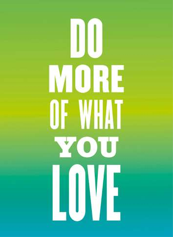 Guideposts: Image reading, Do more of what you love