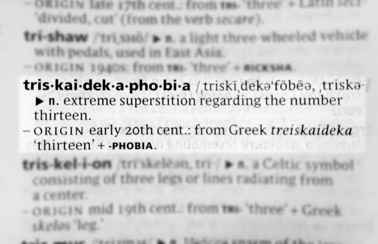 A dictionary entry for the phobia known as Triskaidekaphobia
