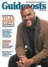 In his cover story for the January 2018 issue of Guideposts, producer, actor and writer Tyler Perry share how, though his dreams didn't come true easily, his faith got him through the tough times.