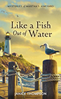 Book cover for Janice Thompsons Like a Fish Out of Water
