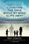The cover image from Ben Utecht's Counting the Days While My Mind Slips Away